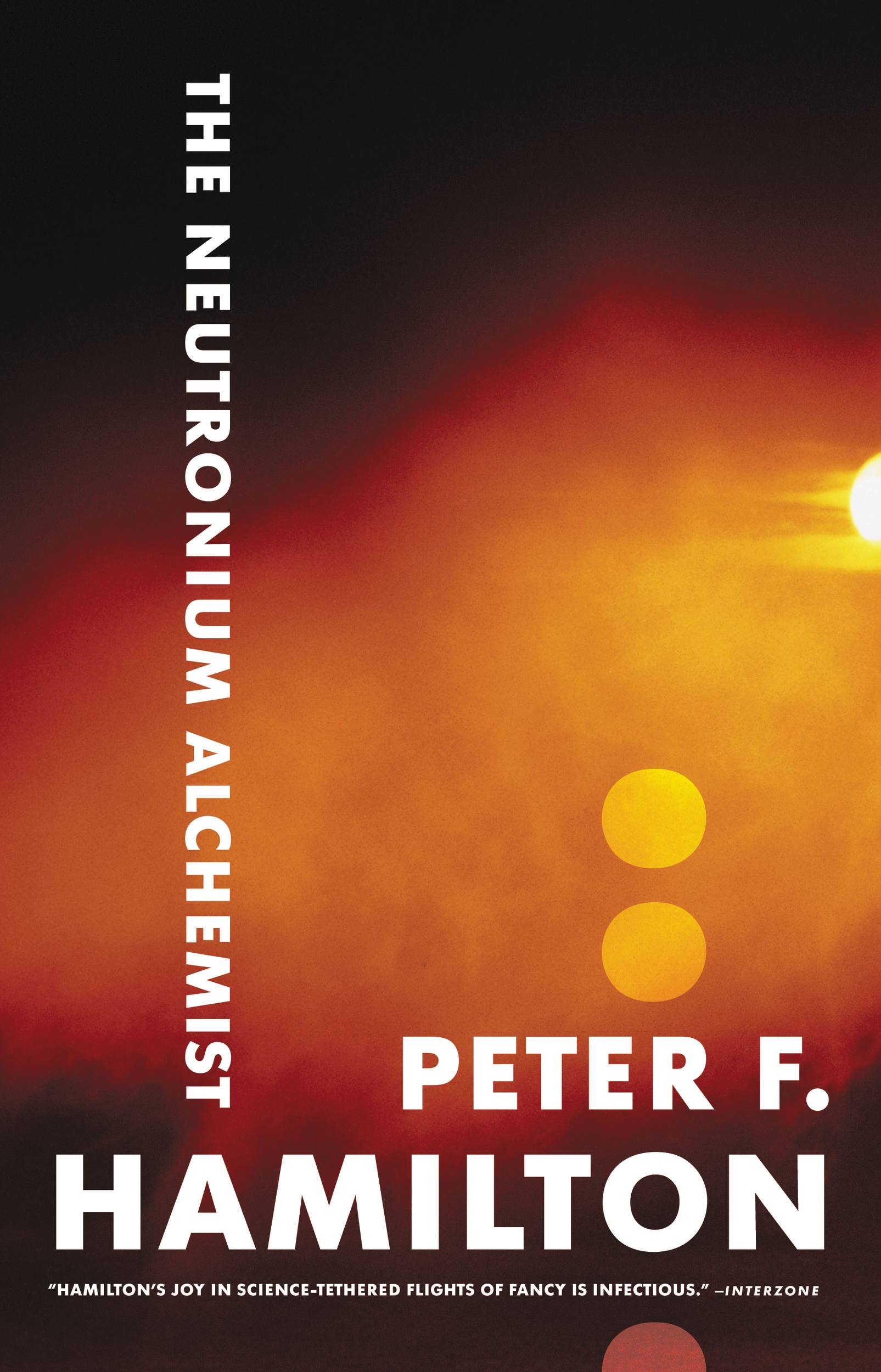 The Neutronium Alchemist By: Peter F. Hamilton