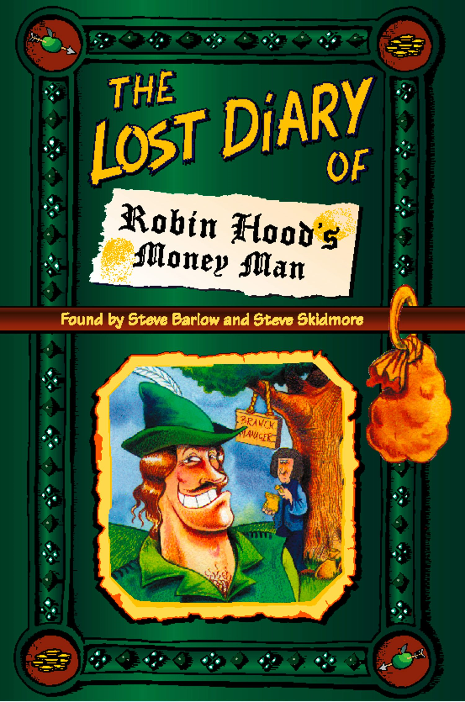 The Lost Diary of Robin Hood?s Money Man
