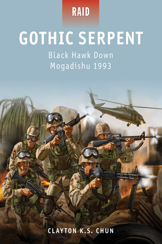 Gothic Serpent - Black Hawk Down Mogadishu 1993