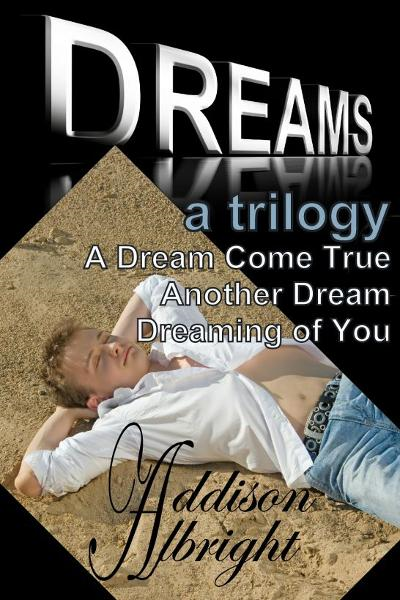 Dreams By: Addison Albright