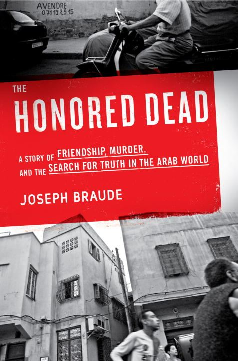 The Honored Dead By: Joseph Braude