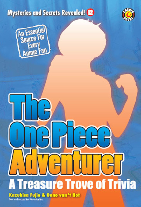 The One Piece Adventurer: The Unofficial Guide
