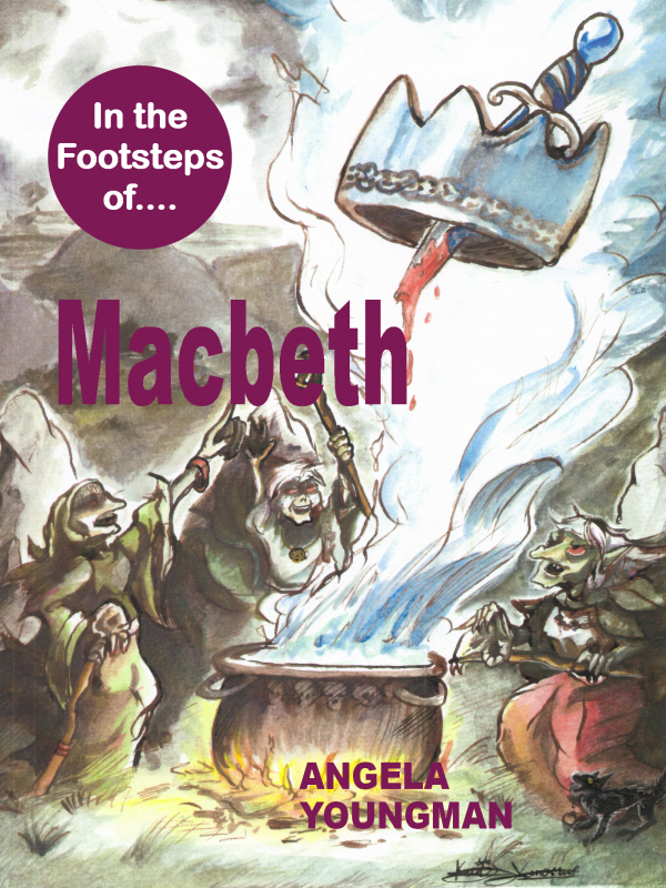 In the Footsteps of Macbeth