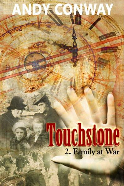 Touchstone (2. Family at War) - a time travel Blitz story