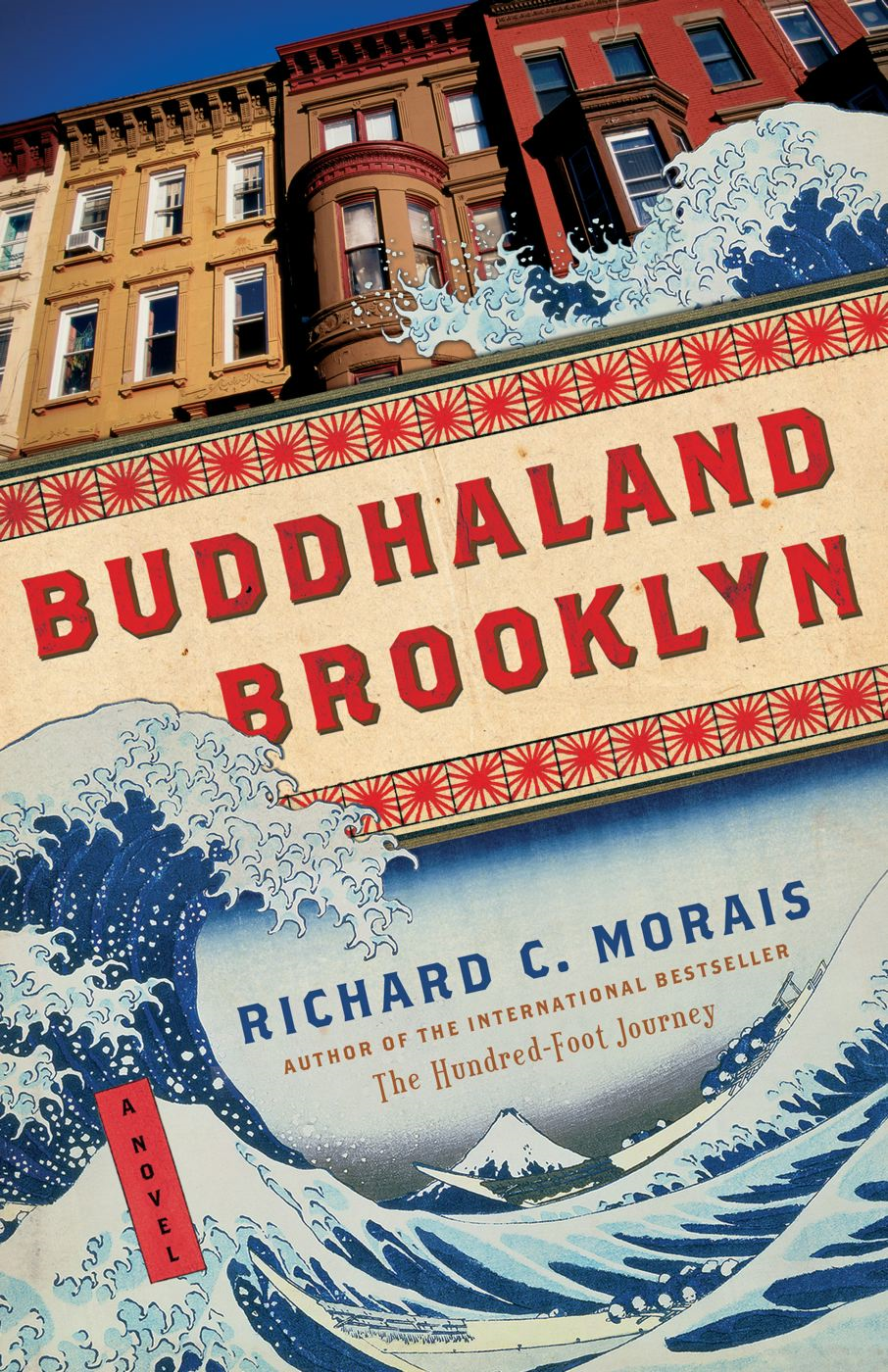Buddhaland Brooklyn By: Richard C Morais