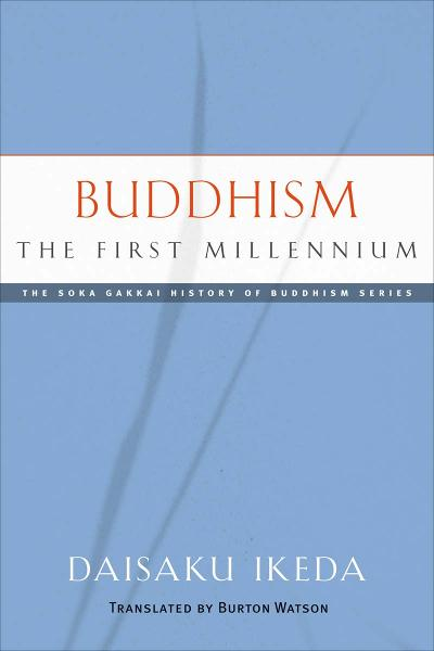 Buddhism: The First Millennium