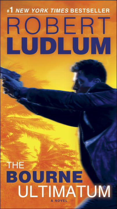 The Bourne Ultimatum (Jason Bourne Book #3) By: Robert Ludlum