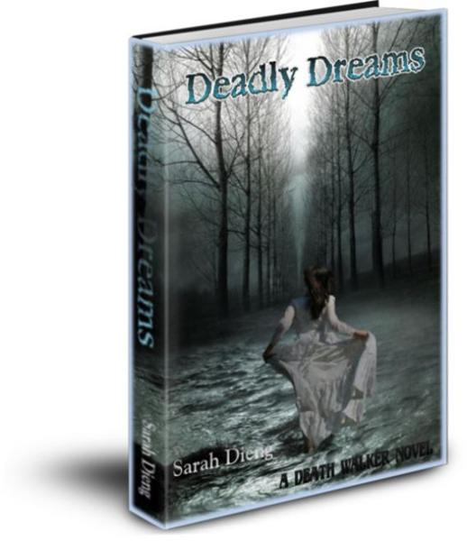 Deadly Dreams: A Death Walker Novel - Book 1