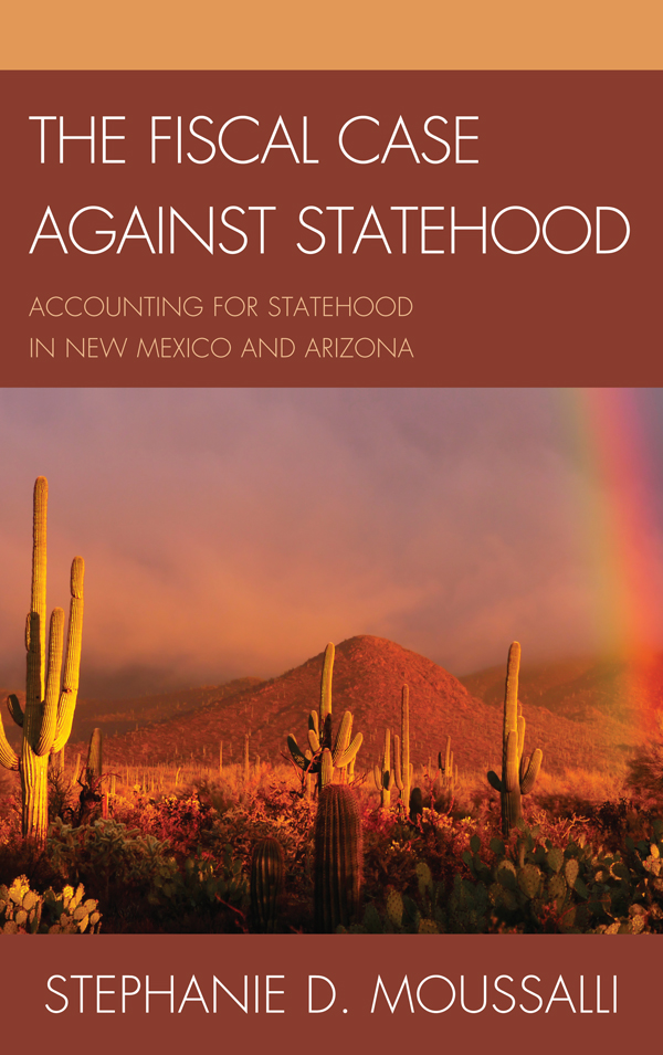 The Fiscal Case against Statehood: Accounting for Statehood in New Mexico and Arizona