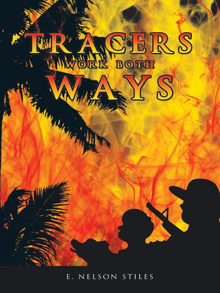 Tracers Work Both Ways By: E. Nelson Stiles