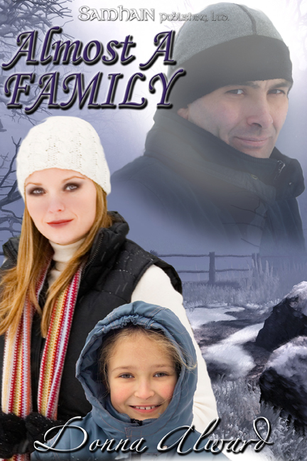 Almost A Family By: Donna Alward