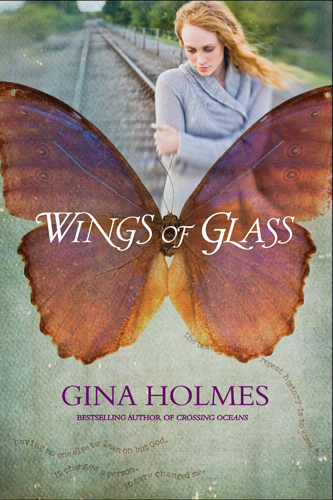Wings of Glass By: Gina Holmes