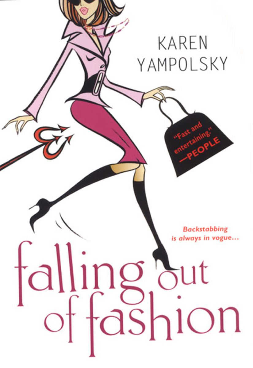 Falling Out Of Fashion By: Karen Yampolsky