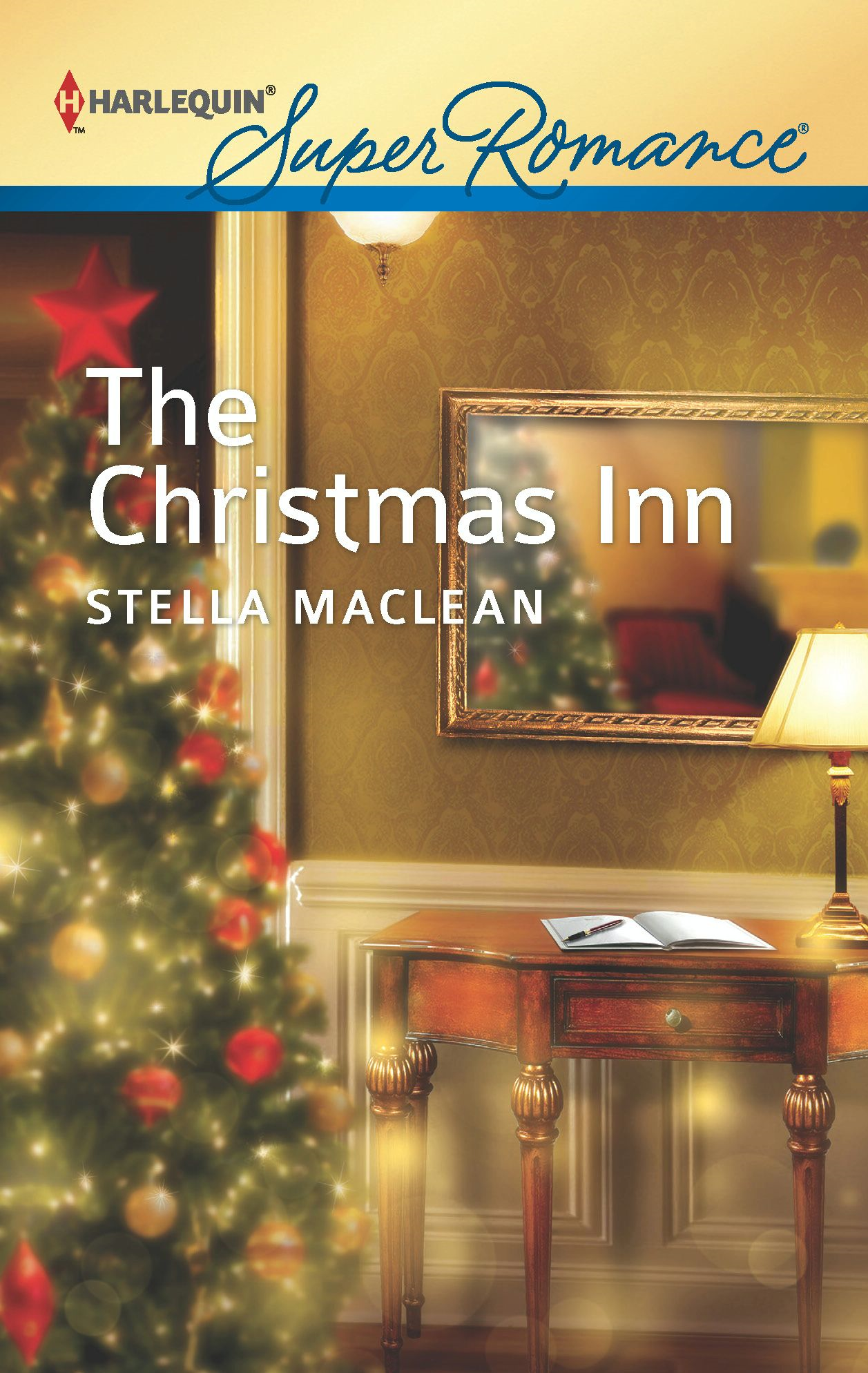 The Christmas Inn By: Stella MacLean