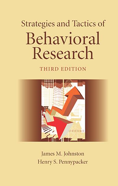 Strategies and Tactics of Behavioral Research, Third Edition