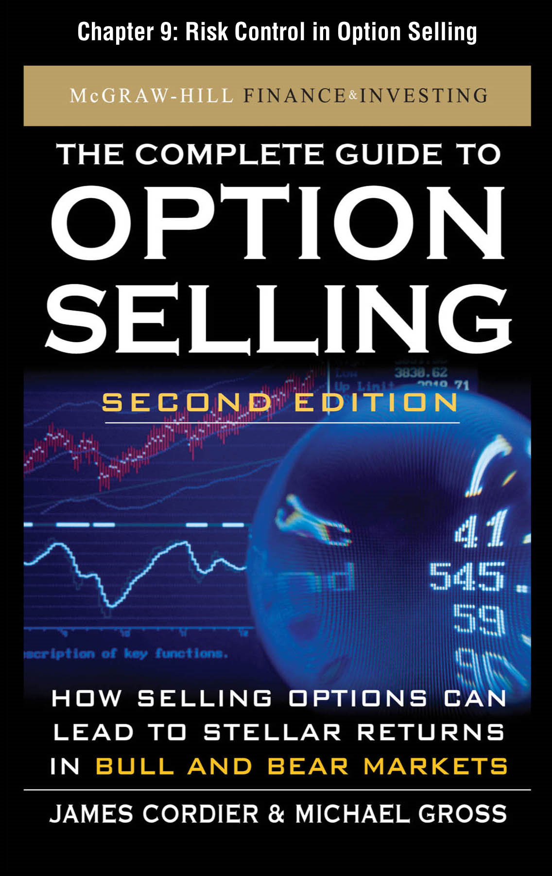 The Complete Guide to Option Selling, Second Edition, Chapter 9 - Risk Control in Option Selling