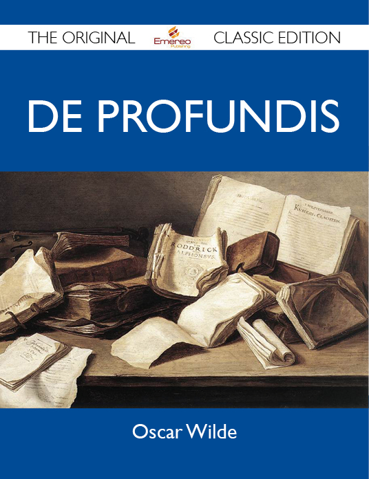 De Profundis - The Original Classic Edition