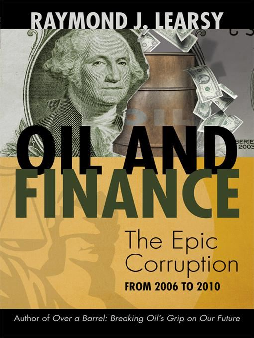 Oil and Finance By: Raymond J. Learsy