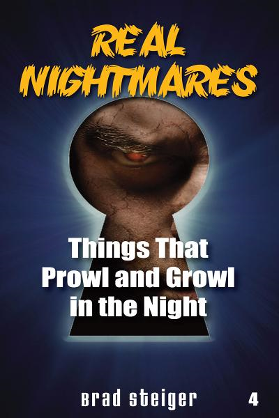 Real Nightmares By: Brad Steiger
