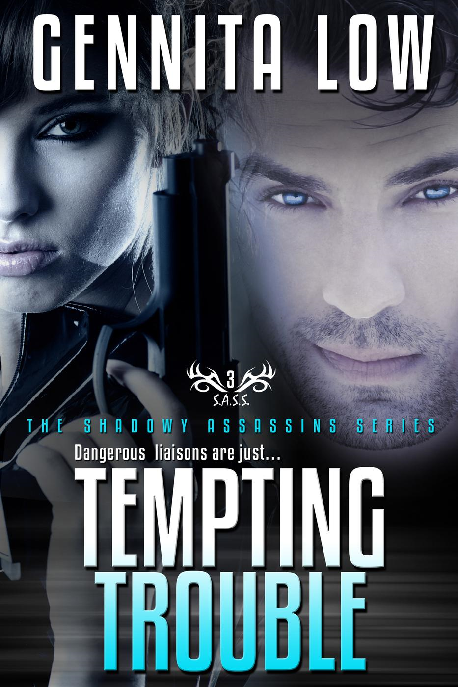 TEMPTING TROUBLE (Secret Assassins (S.A.S.S.), #3)