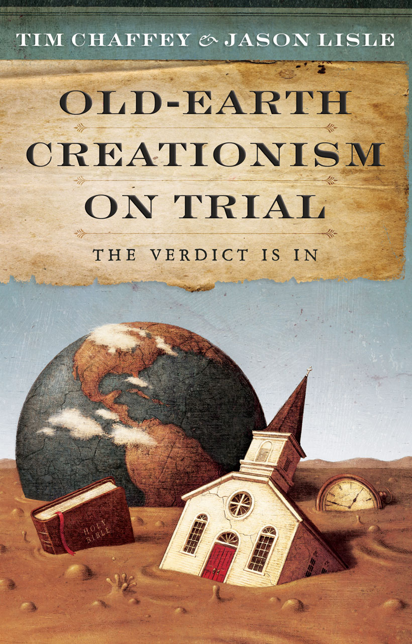 Old-Earth Creationism on Trail: The Verdict Is In By: Dr. Jason Lisle,Tim Chaffey