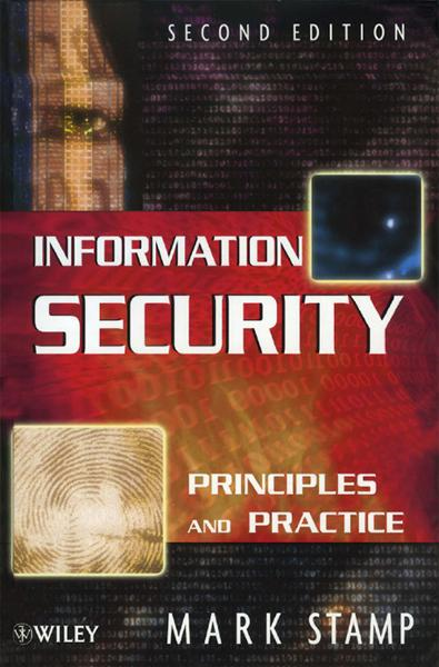 Information Security By: Mark Stamp