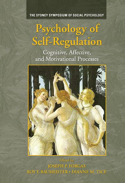 Psychology of Self-Regulation: Cognitive, Affective, and Motivational Processes