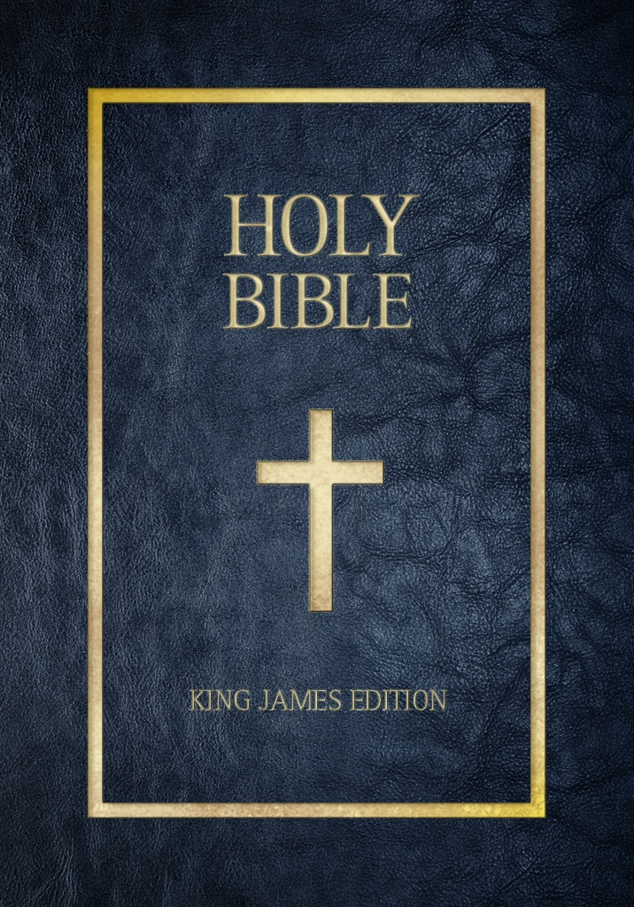 The Bible, Old and New Testaments, King James Version