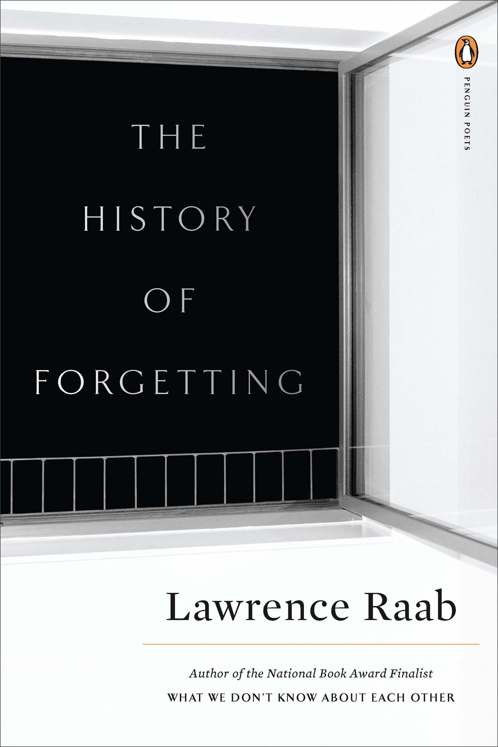 The History of Forgetting By: Lawrence Raab