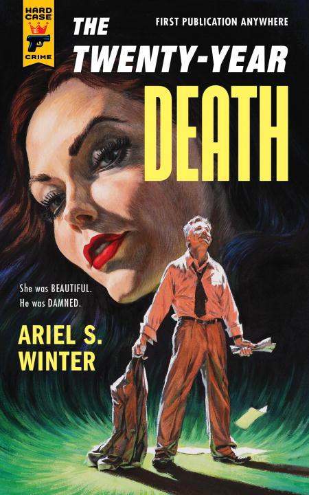The Twenty-Year Death By: Ariel S. Winter