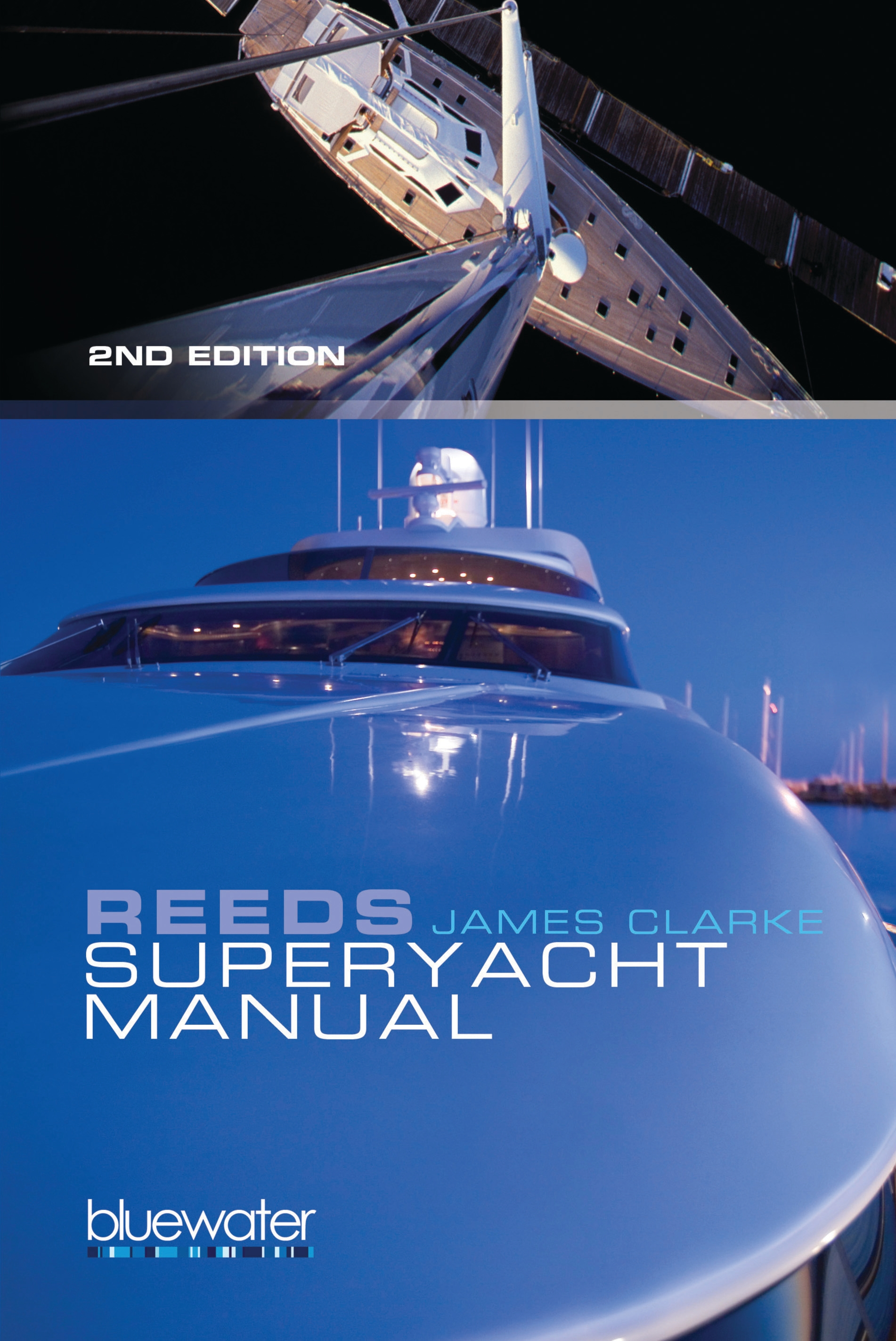 Reeds Superyacht Manual Published in Association with Bluewater Training