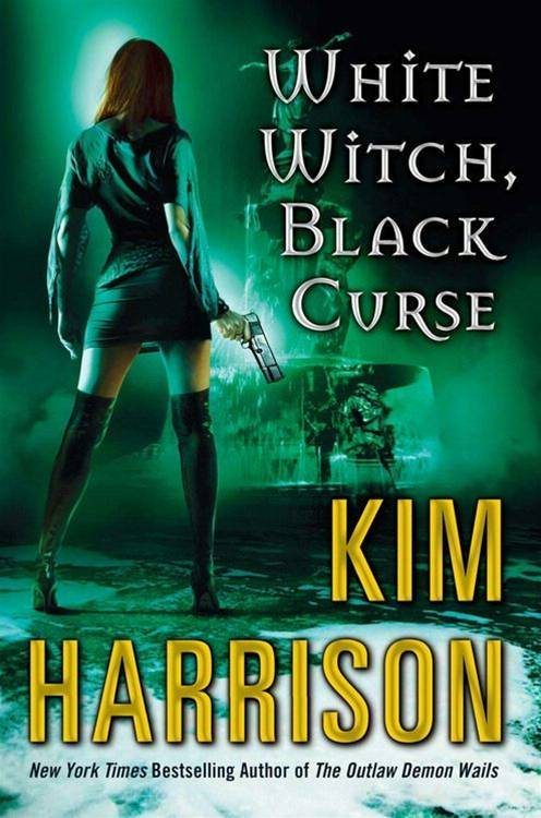 White Witch, Black Curse By: Kim Harrison