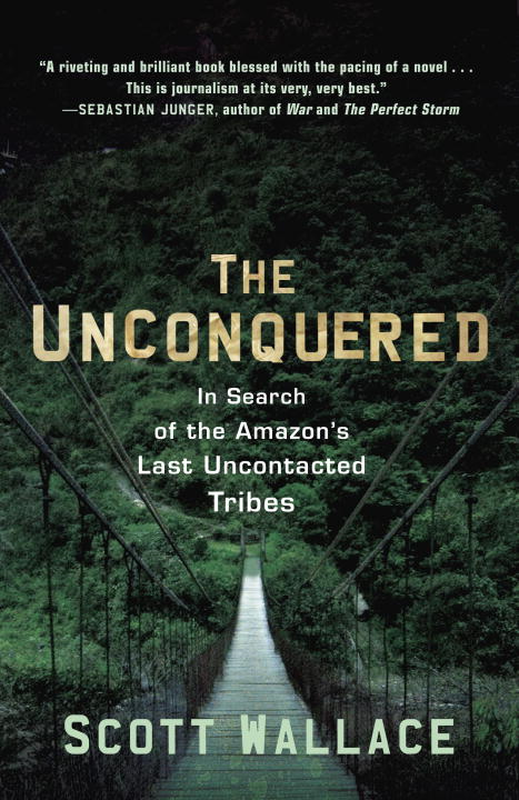 The Unconquered By: Scott Wallace