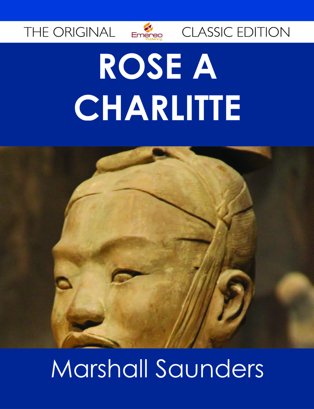 Rose À  Charlitte - The Original Classic Edition