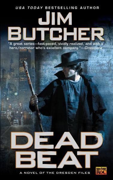 Dead Beat: A Novel of The Dresden Files By: Jim Butcher