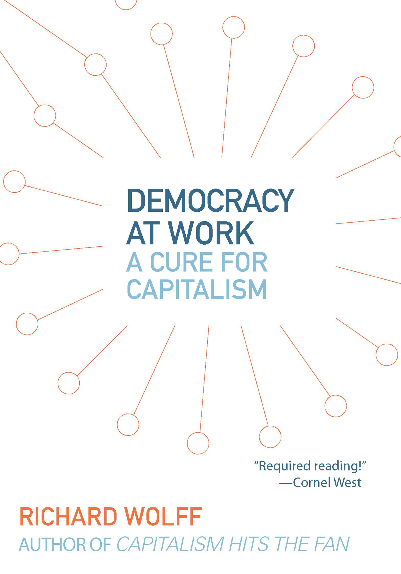 Democracy at Work By: Richard D. Wolff