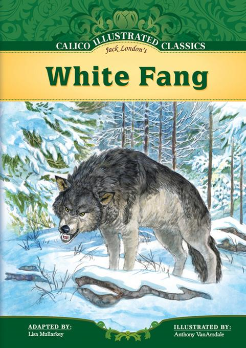 Jack London - White Fang eBook