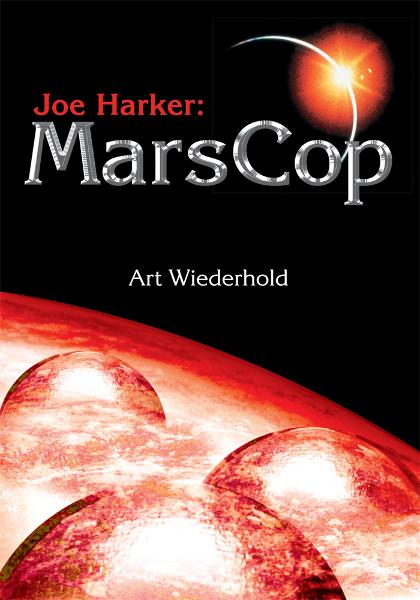 Joe Harker: MarsCop