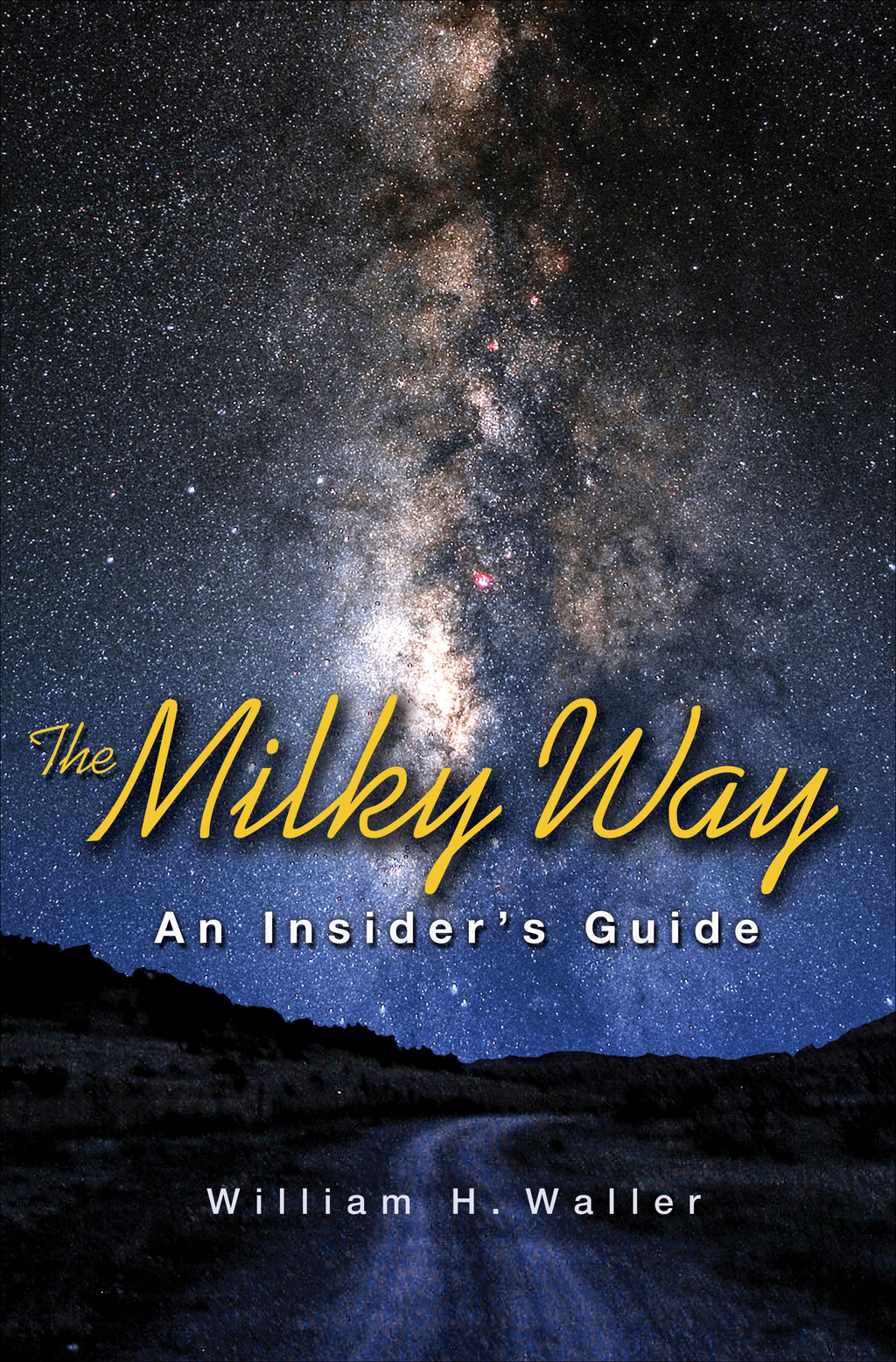 The Milky Way An Insider's Guide