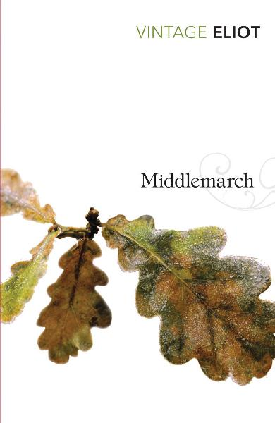 Middlemarch By: George Eliot