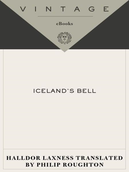 Iceland's Bell By: Halldor Laxness