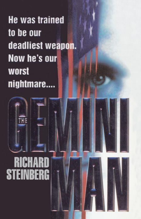 The Gemini Man By: Richard Steinberg