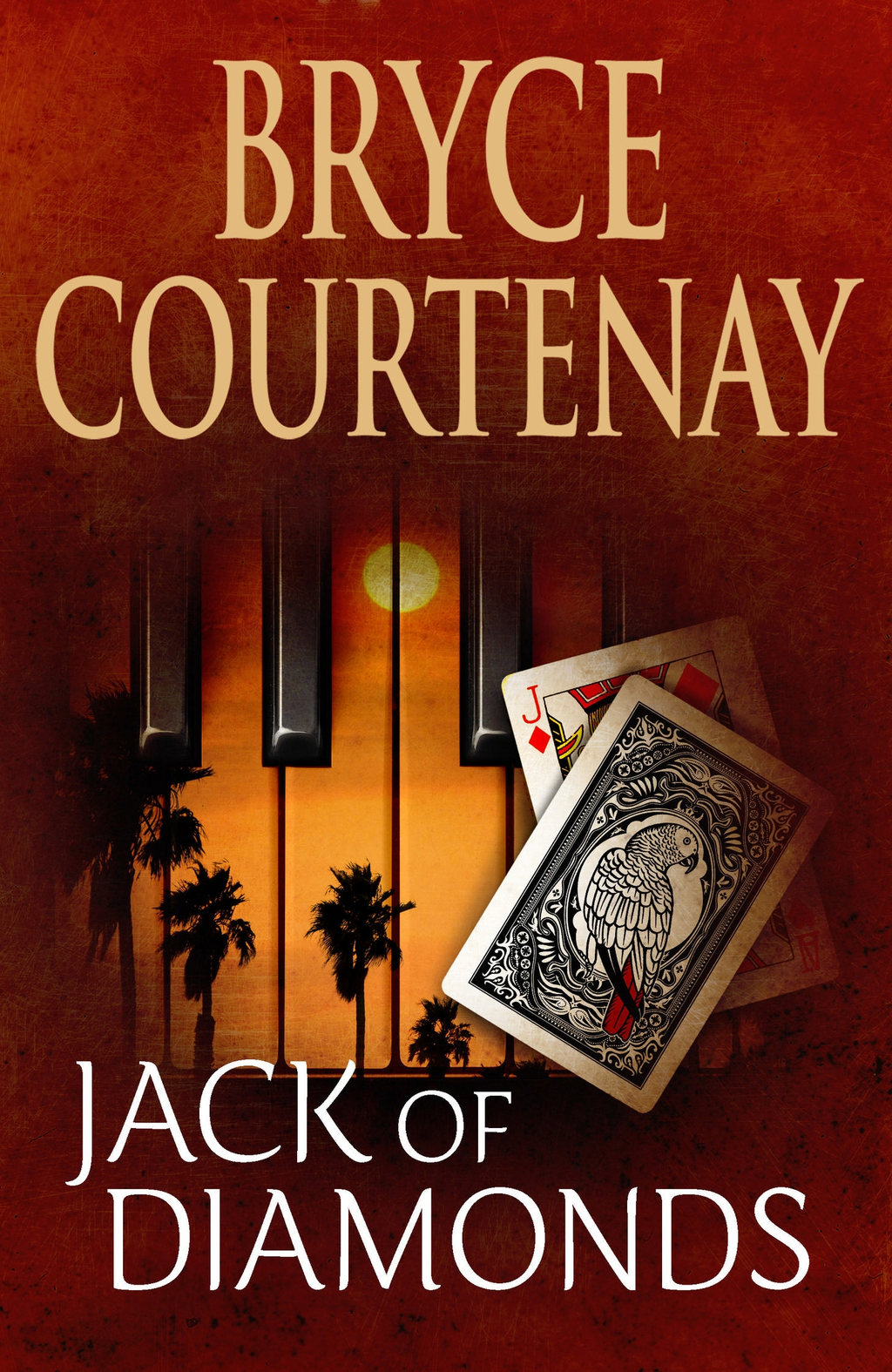 Jack of Diamonds By: Bryce Courtenay
