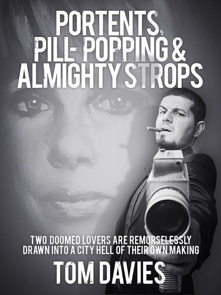 Portents, Pill-Popping & Almighty Strops