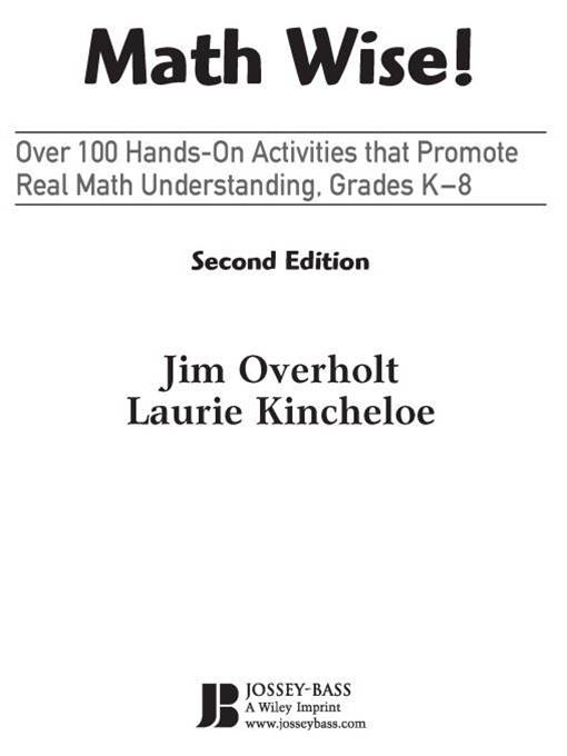 Math Wise! Over 100 Hands-On Activities that Promote Real Math Understanding, Grades K-8