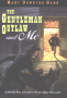 The Gentleman Outlaw and Me-Eli By: Mary Downing Hahn
