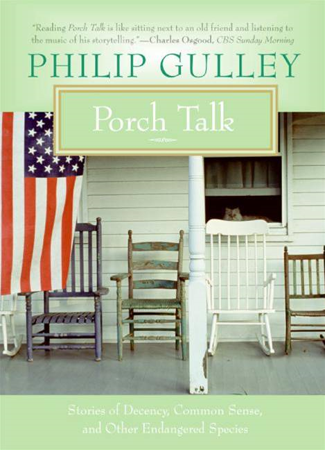 Porch Talk By: Philip Gulley