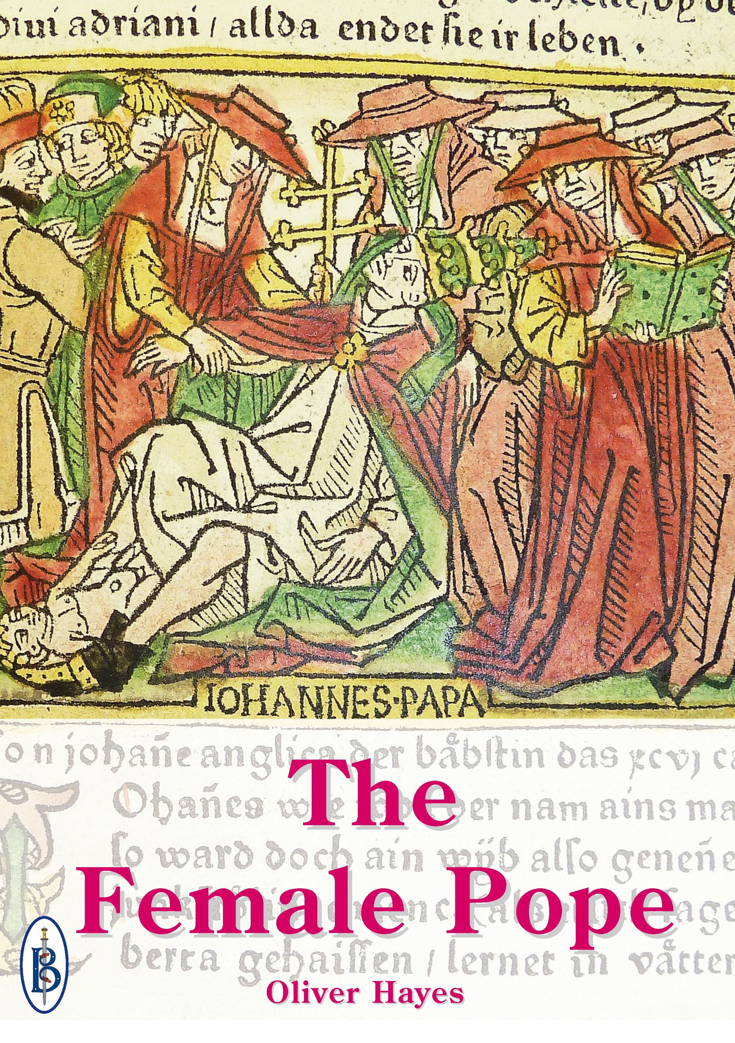 The Female Pope: The True Story of Pope Joan