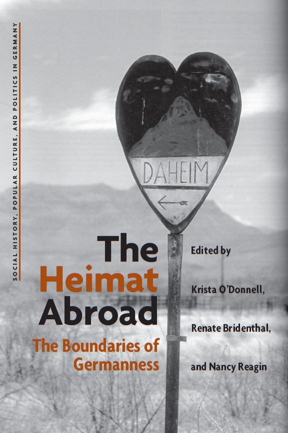 The Heimat Abroad: The Boundaries of Germanness By: