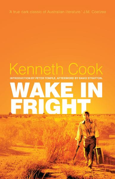 Wake in Fright: The Classic Australian Thriller